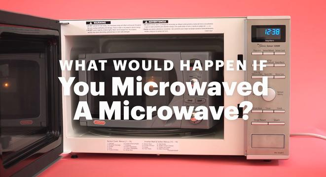 What Would Happen If You Microwaved A Microwave Digg