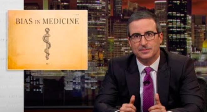 John Oliver Dissects The Racial And Gender Biases In Medicine Treatment