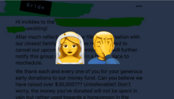 The Worst Bride Of The Year Award Goes To The Woman Who Cancels Her Wedding, Pockets $30K Of Donations, And Then Asks For More Money