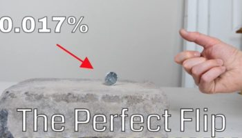 How Hard Is It To Flip A Coin Perfectly On Its Edge?