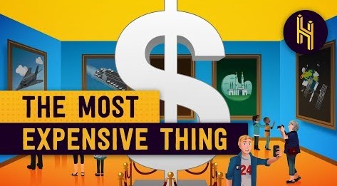 What Is The Most Expensive Thing In The World?