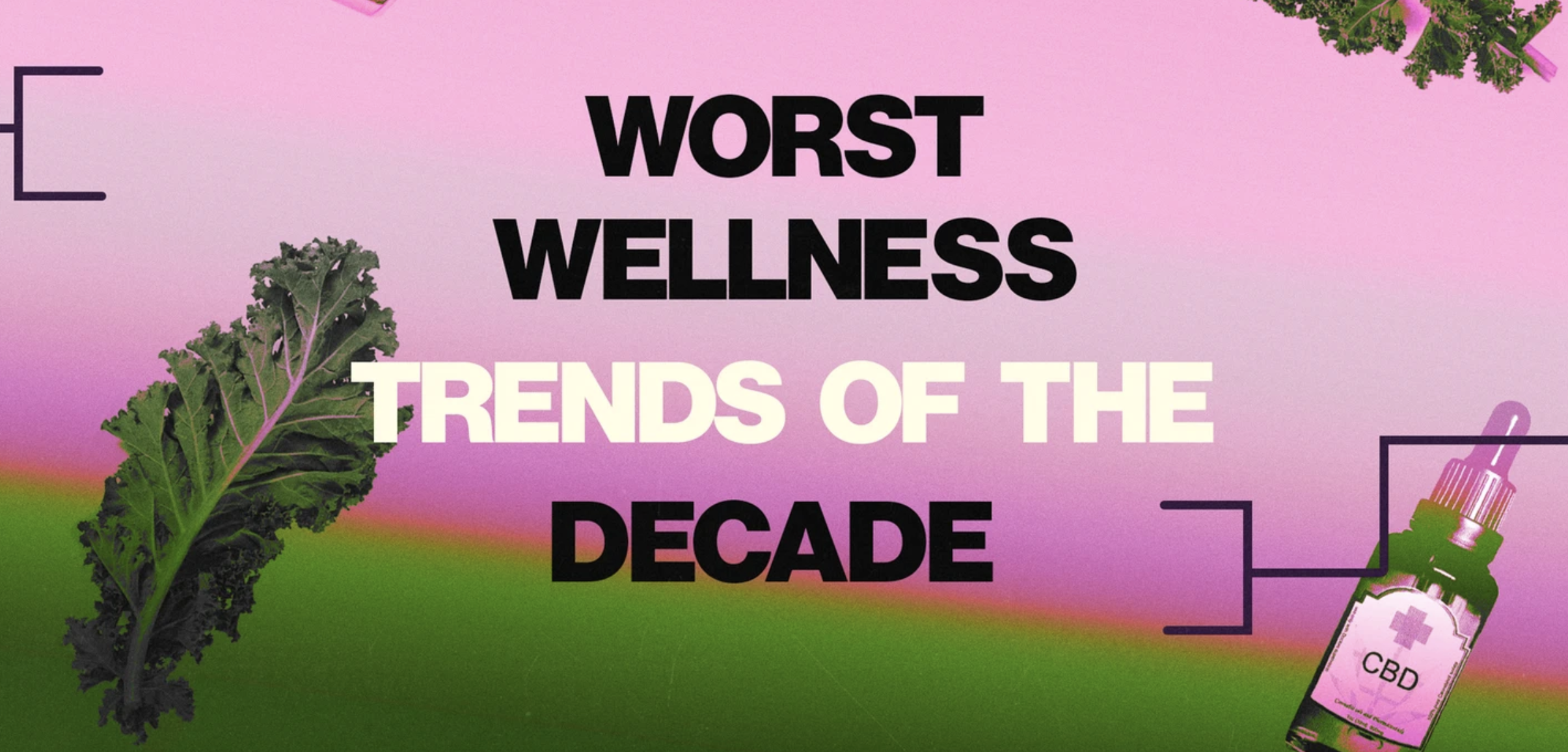 What Was The Worst Wellness Trend Of The 2010s?