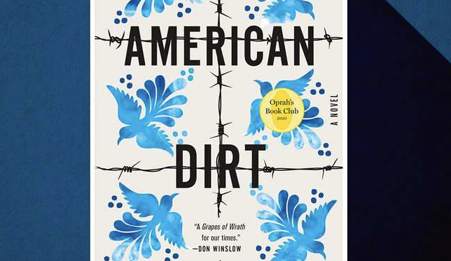Why Is Everyone Arguing About The New Novel 'American Dirt'?