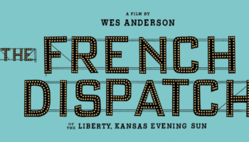 The Official Trailer For Wes Anderson's 'The French Dispatch' Is Finally Here