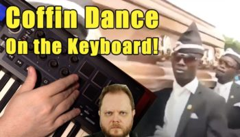 How To Play The Music From The Coffin Dance Meme On The Keyboard