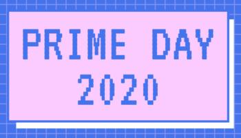 Prepare Yourself For Prime Day 2020