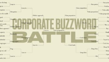 What's The Worst Corporate Buzzword? A Bracket