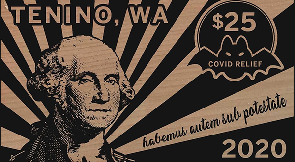 Why A Small Town In Washington Is Printing Its Own Currency During The Pandemic