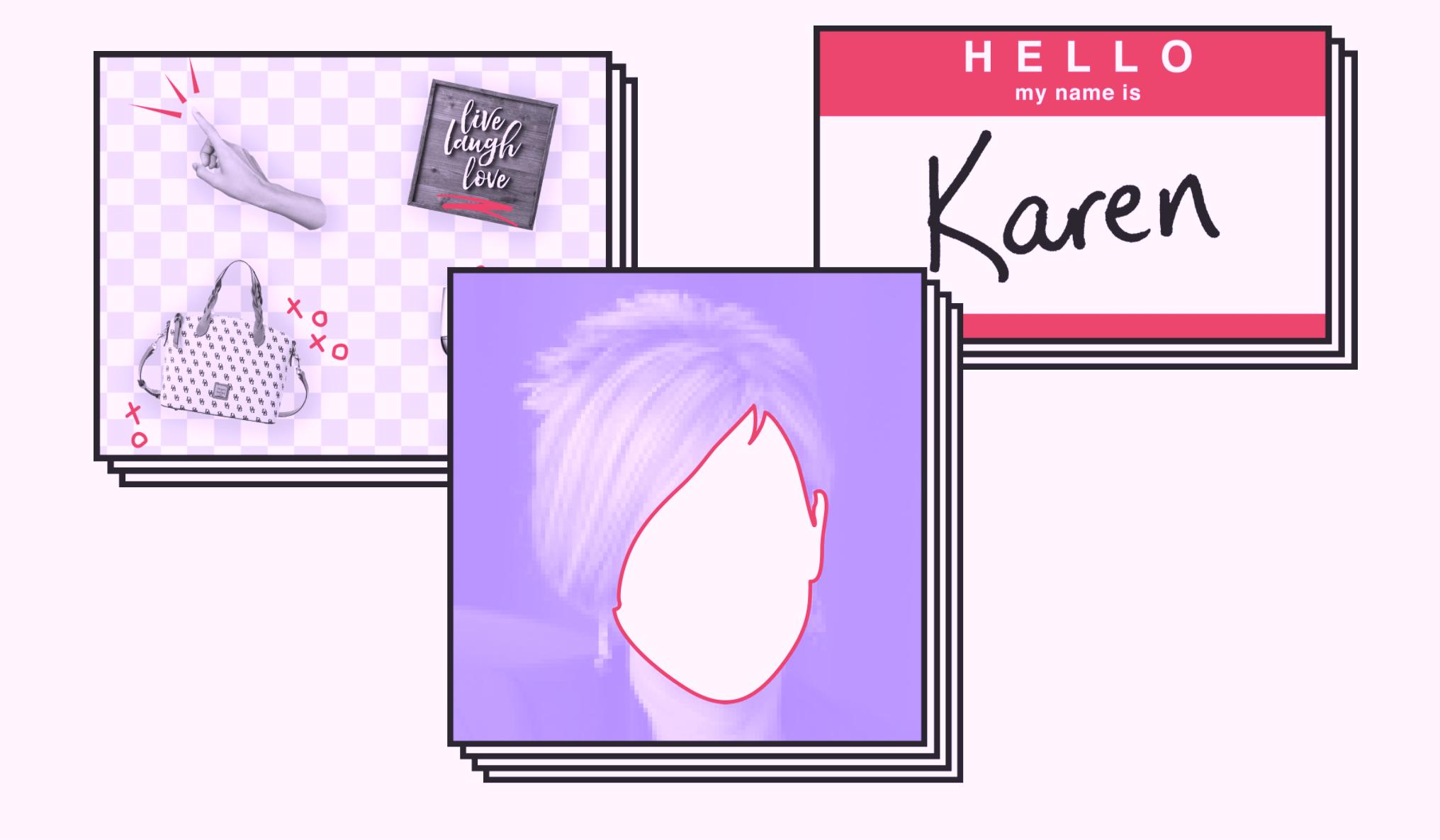 Are You A Future Karen?