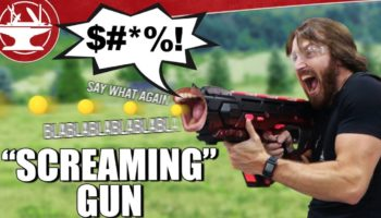 Someone Built A Nerf Gun That Screams When You Fire It