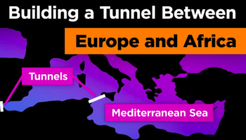 Why You Can't Directly Get To Africa From Europe Unless Someone Builds This Outrageous Tunnel