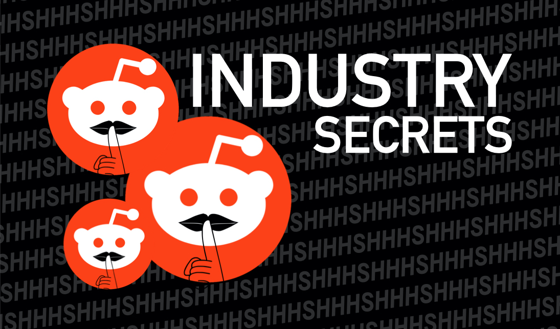 These Insider Industry Secrets From Reddit Users Just Might Blow Your Mind
