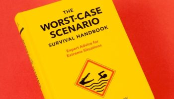 Here's What To Do When You're In The Worst-Case Scenario
