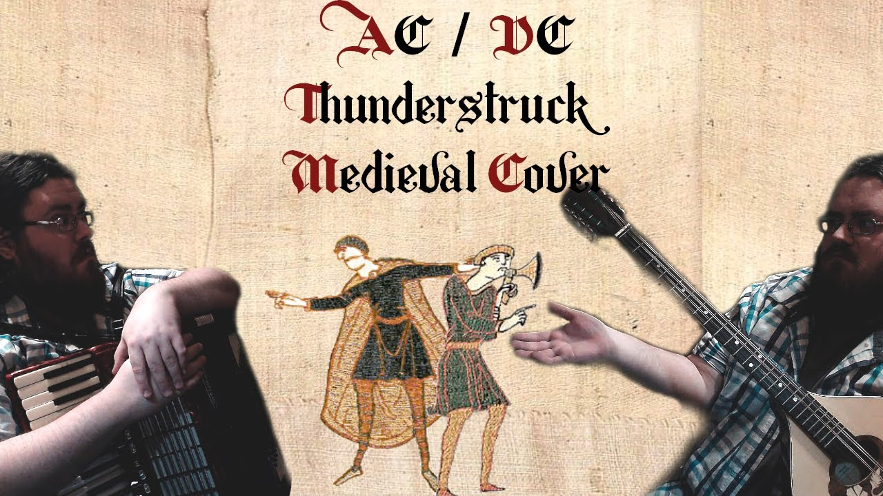 This 'Bardcore' Medieval Style Cover of AC/DC's Thundestruck Works So Well