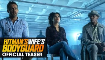 Ryan Reynolds Is A Body Guard On Sabbatical In This Over-The-Top Teaser Trailer For 'Hitman's Wife's...