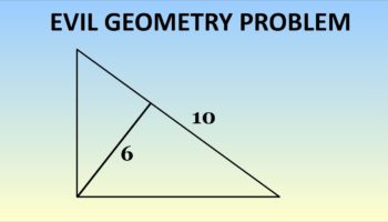 This Seemingly Easy Geometry Question Is Just Plain Evil